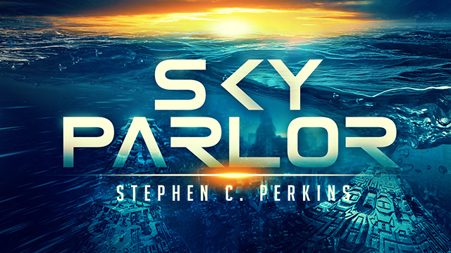 Coming to Amazon in June! Sky Parlor: ANovel